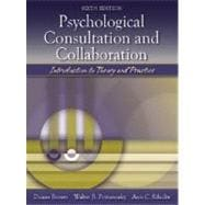 Psychological Consultation and Collaboration : Introduction to Theory and Practice