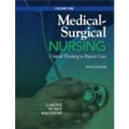 Medical-Surgical Nursing Critical Thinking in Patient Care, Volume 1