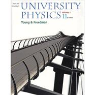 University Physics Vol 1 (Chapters 1-20) with MasteringPhysics(TM)