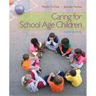 Caring for School-Age Children, 6th Edition