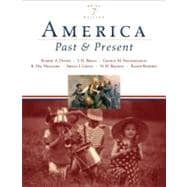America Past and Present, Brief Edition, Combined Volume