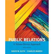 Public Relations A Value Driven Approach