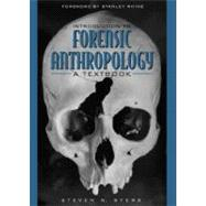 Introduction to Forensic Anthropology : A Textbook