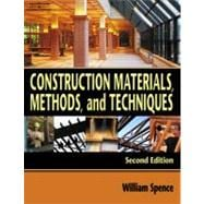 Construction Materials, Methods, and Techniques