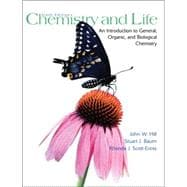 Chemistry and Life : An Introduction to General, Organic and Biological Chemistry