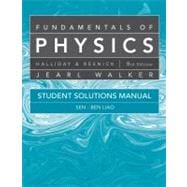 Student Solutions Manual for Fundamentals of Physics, 9th Edition