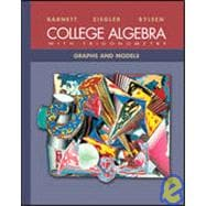 College Algebra with Trigonometry: Graphs and Models with MathZone