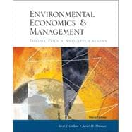 Environmental Economics and Management: Theory, Policy and Applications With Economic Applications Card and Infotrac College Edition