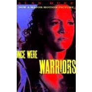 Once Were Warriors 9780679761815R