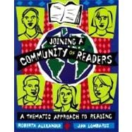 Joining a Community of Readers : A Thematic Approach to Reading