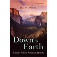Down to Earth : Nature's Role in American History