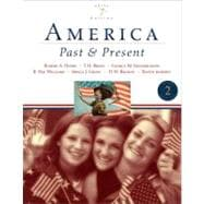 America Past and Present, Brief Edition, Volume II