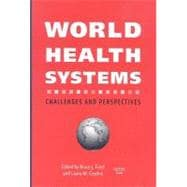 World Health Systems : Challenges and Perspectives