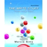 The Write Stuff Thinking Through Essays (with MyWritingLab Pearson eText Student Access Code Card)