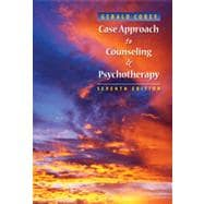 Case Approach to Counseling and Psychotherapy, 7th Edition