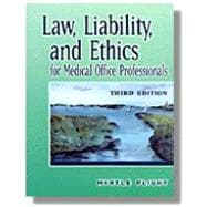 Law, Liability, and Ethics