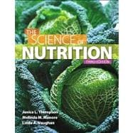 Science of Nutrition Plus MasteringNutrition with eText -- Access Card Package
