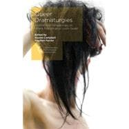 Queer Dramaturgies International Perspectives on Where Performance Leads Queer 9781137411839R