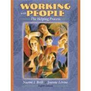 Working with People The Helping Process (Book Alone)