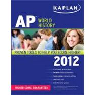Kaplan AP World History 2012