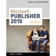 Microsoft� Publisher 2010: Complete, 1st Edition