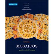 Mosaicos, Volume 3 Plus MySpanishLab with eText (one semester) -- Access Card Package
