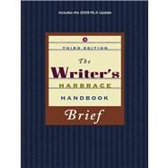 The Writer�s Harbrace Handbook, Brief, 2009 MLA Update Edition