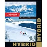 Chemistry The Molecular Science, Hybrid Edition (with OWLv2 24-Months Printed Access Card)