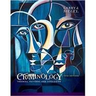 Criminology Theories, Patterns and Typologies