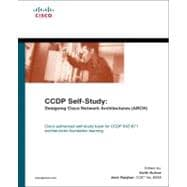 CCDP Self-Study : Designing Cisco Network Architectures (ARCH)