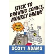 Stick to Drawing Comics, Monkey Brain! Cartoonist Ignores Helpful Advice