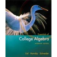 Essentials of College Algebra, Alternate Edition