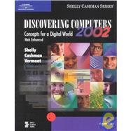 Discovering Computers 2002: Concepts for a Digital World : Web Complete