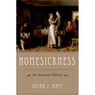 Homesickness An American History