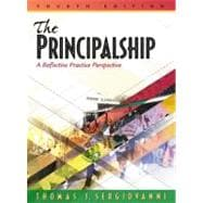 Principalship, The: A Reflective Practice Perspective