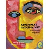 Abnormal Psychology : The Problem of Maladaptive Behavior