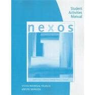 Student Activities Manual for Spaine Long/Carreira/Madrigal Velasco/Swanson�s Nexos, 2nd