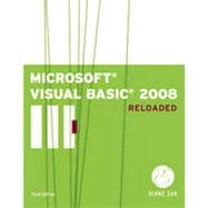 Microsoft Visual Basic 2008: RELOADED, 3rd Edition