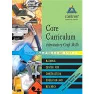 Core Curriculum Trainee Guide, 2004 Revision, Perfect Bound