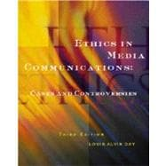 Ethics in Media Communications Cases and Controversies