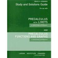 Student Solutions Guide for Larson/Hostetler/Edwards� Precalculus Functions and Graphs: A Graphing Approach, 5th and Precalculus with Limits: A Graphing Approach, AP* Edition, 5th