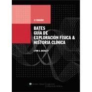 Bates, Gu�a de Exploraci�n F�sica e Historia Cl�nica