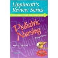Lippincott's Review Series: Pediatric Nursing