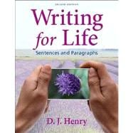 Writing for Life : Sentences and Paragraphs with New Mywritinglab W/ Pearson Etext Access Code Card