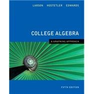 College Algebra A Graphing Approach 5th Edition