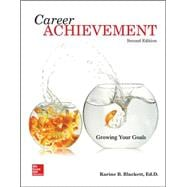 Career Achievement: Growing Your Goals