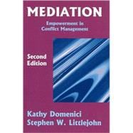 Mediation : Empowerment in Conflict Management