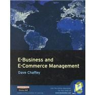 E-Business and E-Commerce Management : Strategy, Management, and Applications