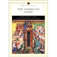 The American Story, Single Volume Edition (Penguin Academic Series)