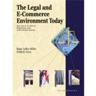 The Legal and E-Commerce Environment Today Business in the Ethical, Regulatory, and International Setting